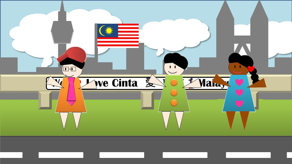 We Love Cinta Malaysia Really! How What ! How Follow me and I will show you.