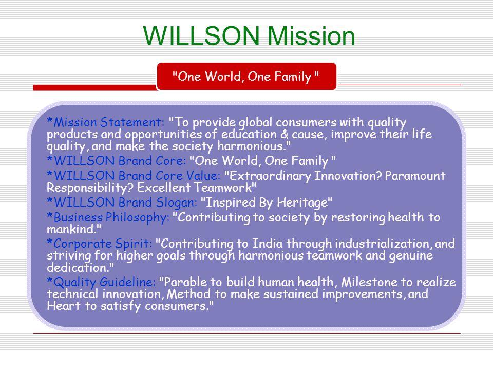 WILLSON Mission *Mission Statement: