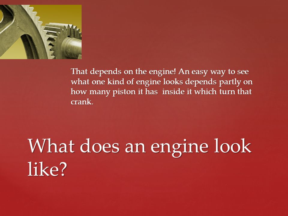 That depends on the engine.