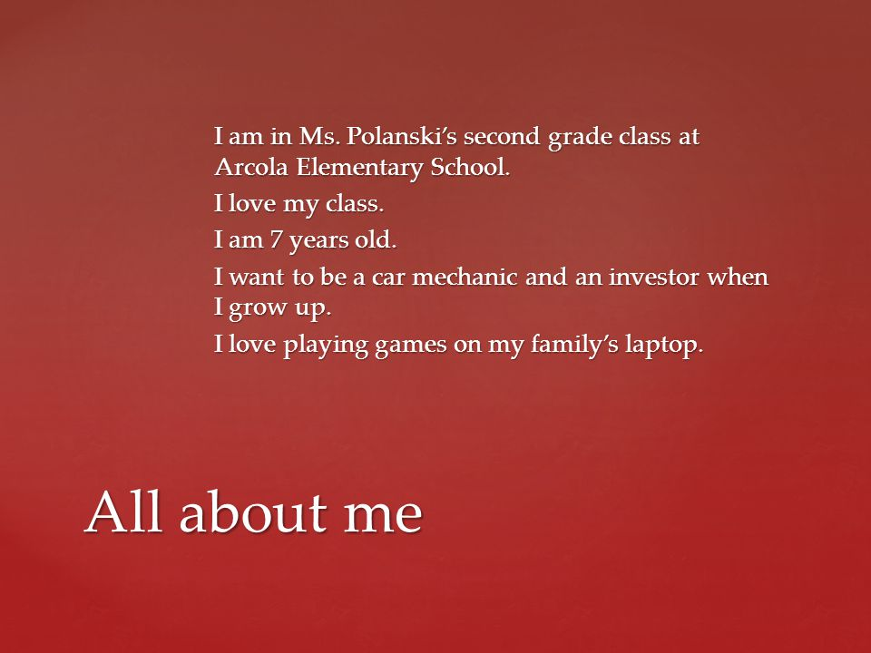 I am in Ms.Polanskis second grade class at Arcola Elementary School.