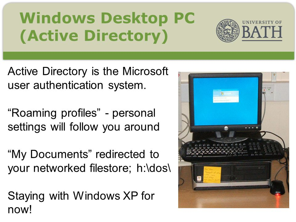 Active Directory is the Microsoft user authentication system.