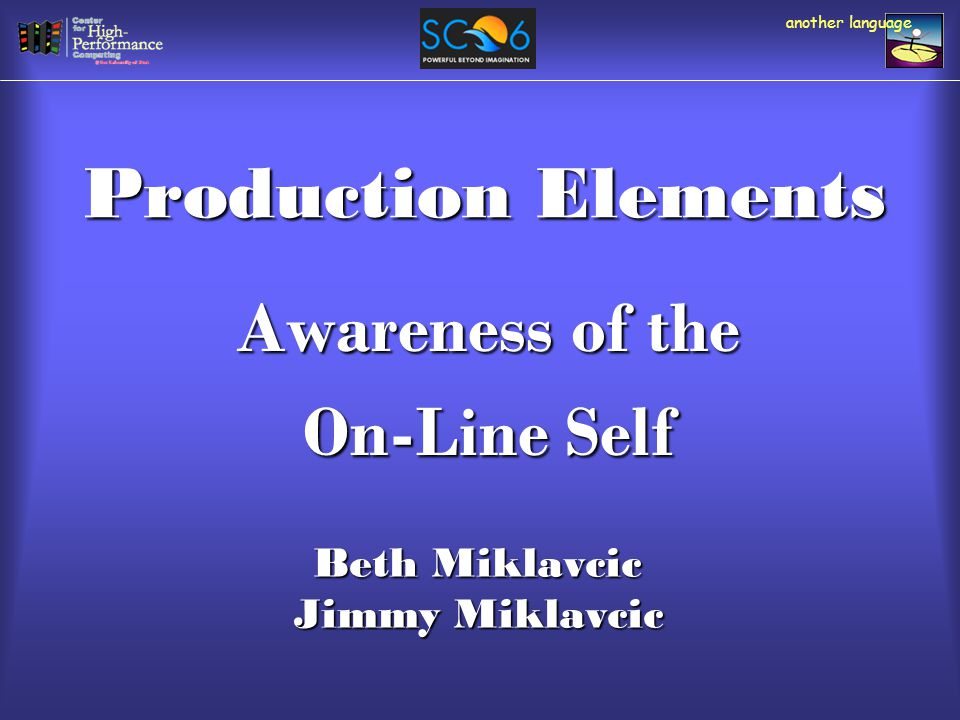 Video Components Beth Miklavcic University of Utah CHPC Multimedia Specialist another language