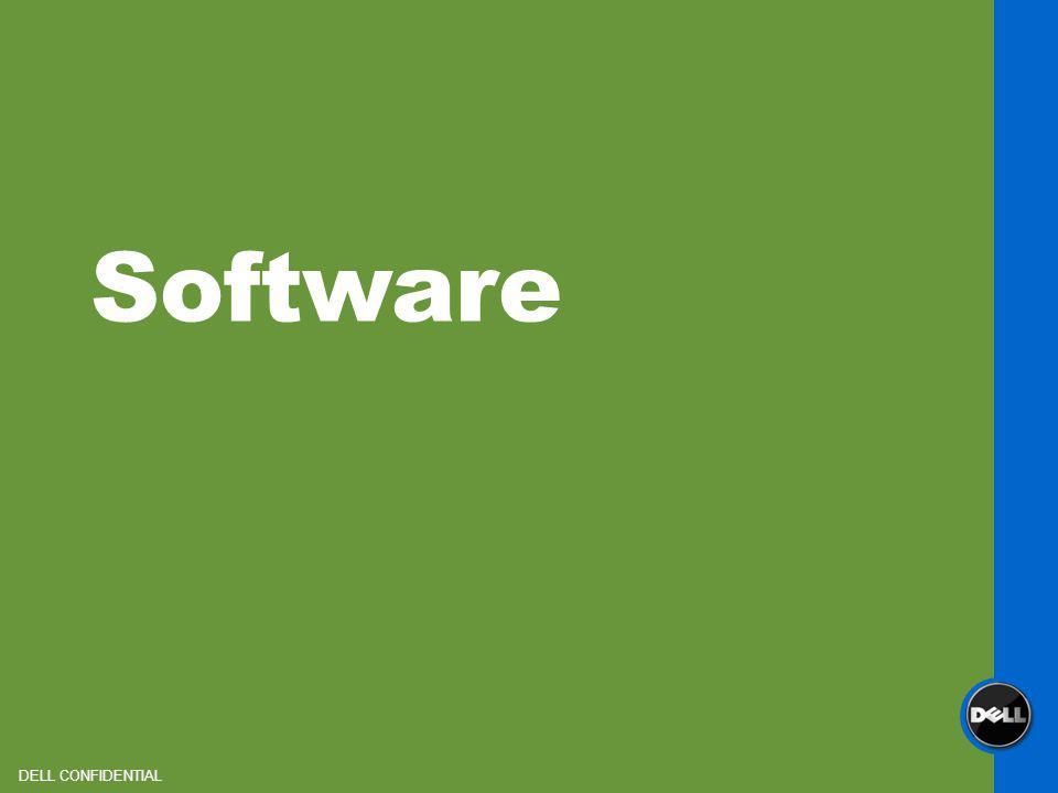 Software DELL CONFIDENTIAL