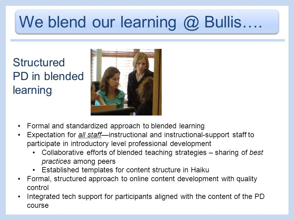 We blend our learning @ Bullis….