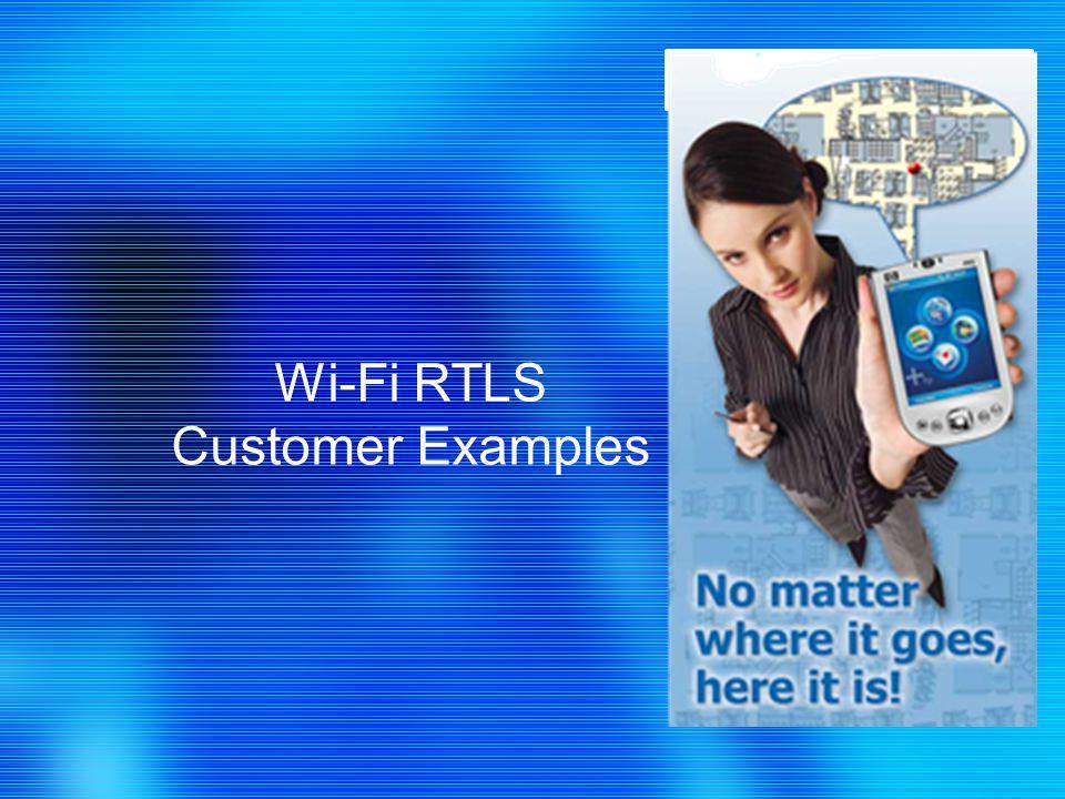 Ekahau Confidential Wi-Fi RTLS Customer Examples