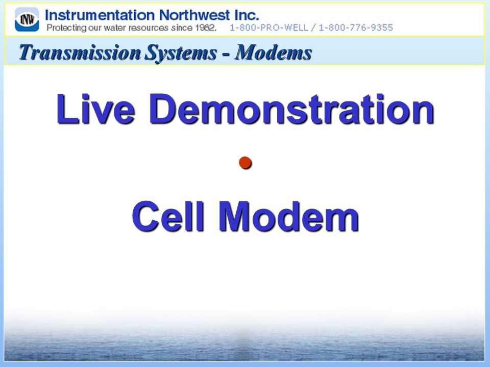 Live Demonstration Cell Modem Transmission Systems - Modems