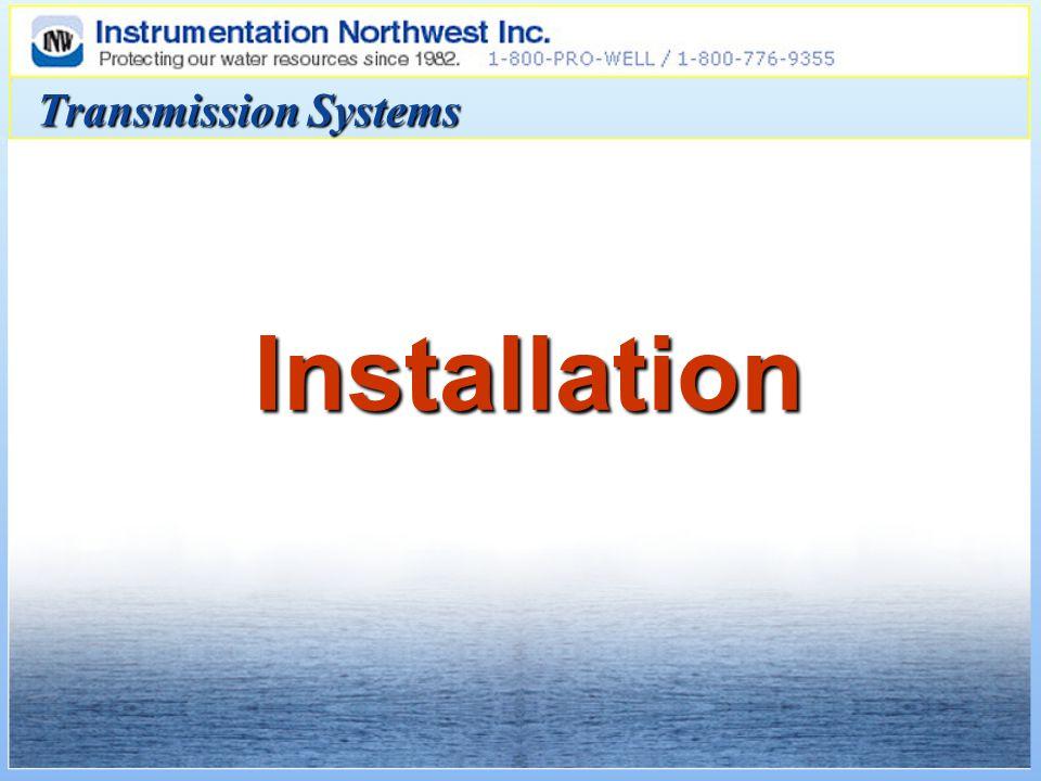 Installation Transmission Systems