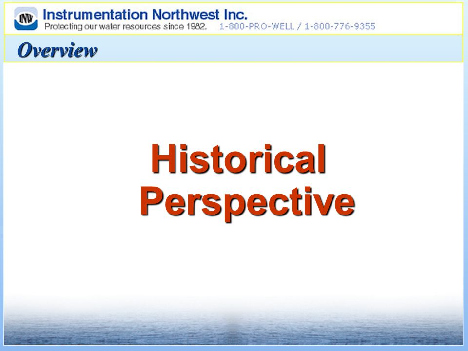 Overview Historical Perspective