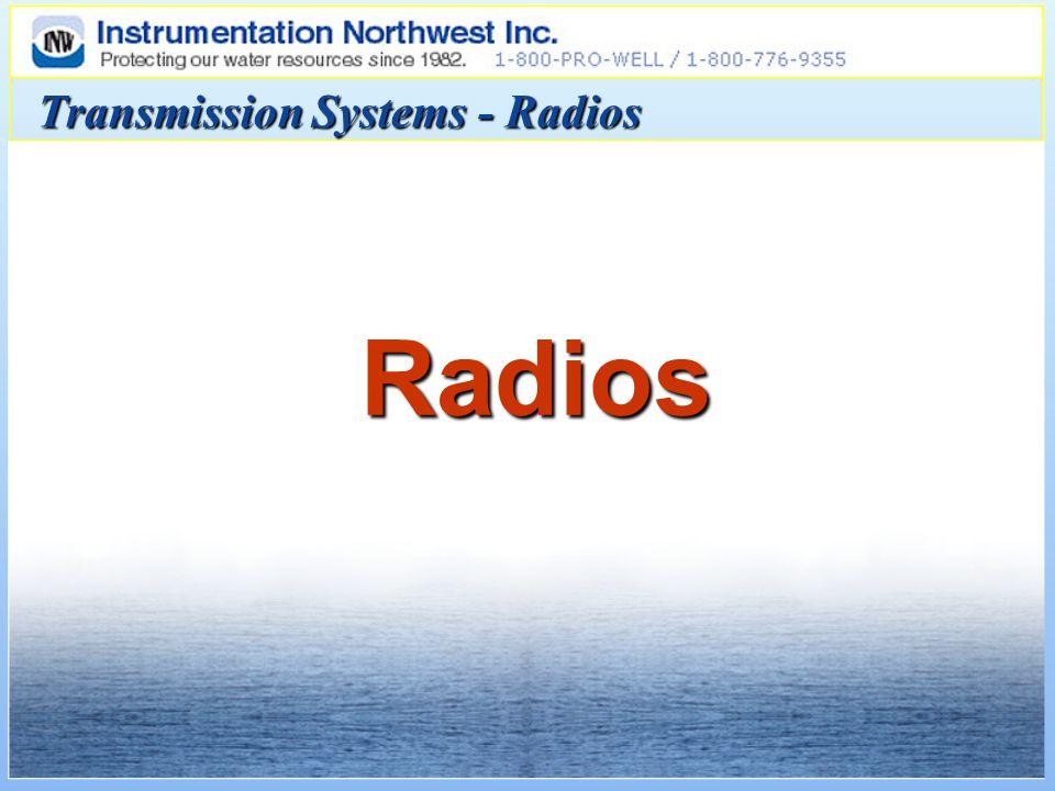 Transmission Systems - Radios Radios