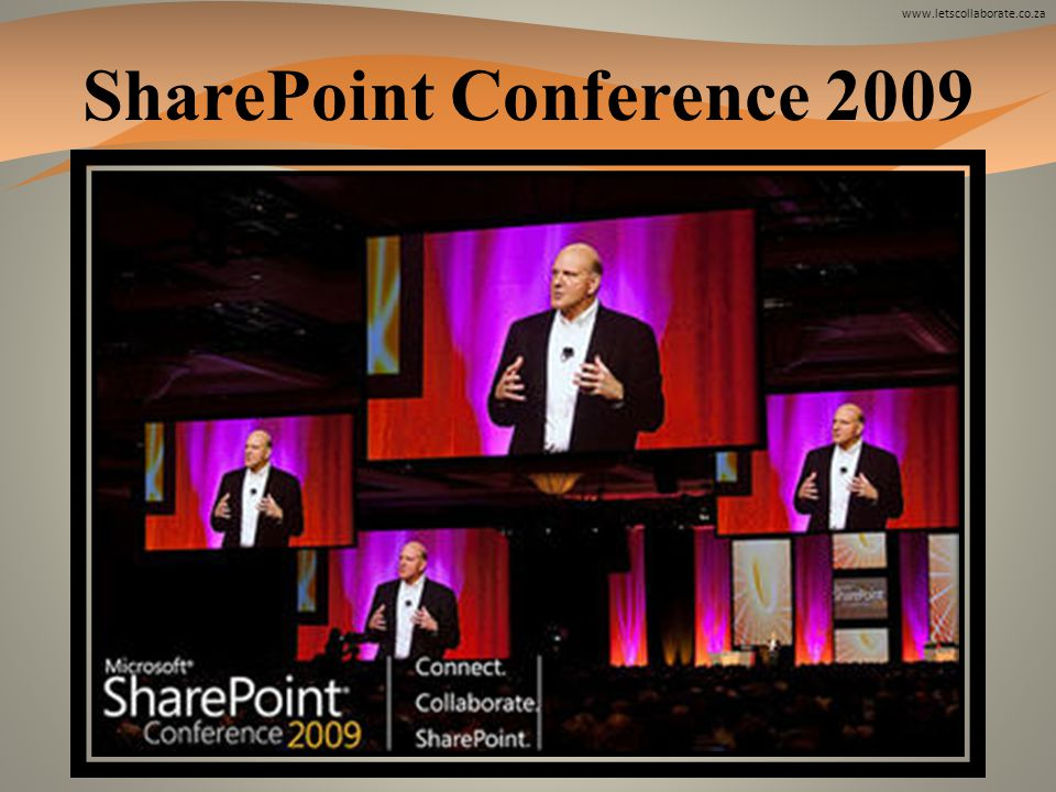 www.letscollaborate.co.za SharePoint Conference 2009