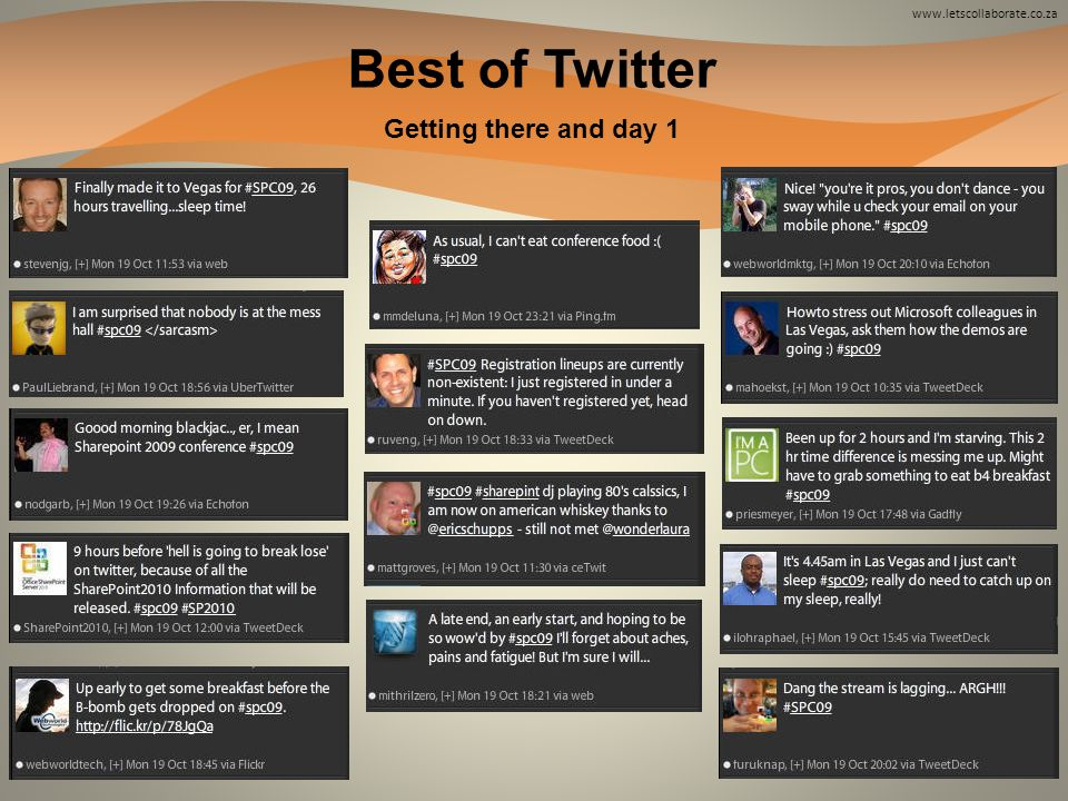 www.letscollaborate.co.za Getting there and day 1 Best of Twitter