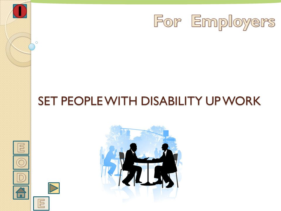 EMPLOYING OF PEOPLE WITH DISABILITY IS A SOCIAL RESPONSIBILITY