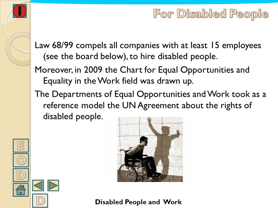 A NOTE: The old law 113/85, which compelled all disabled people to register at the Employment Centers in order to get the invalidity allowance, has be