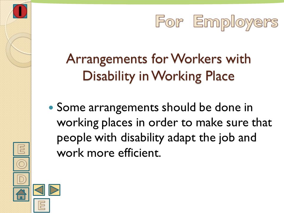 Arrangements for Workers with Disability in Working Place