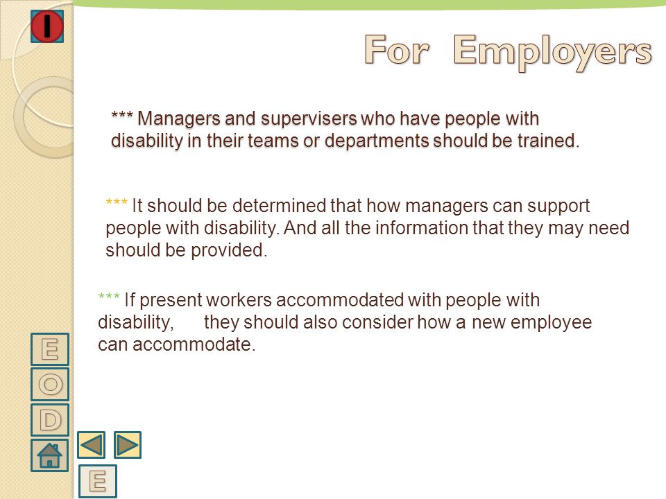 WHAT SHOULD SUPPOSED TO DO IN WORKING PLACES WHERE EMPLOY PEOPLE WITH DISABILITY