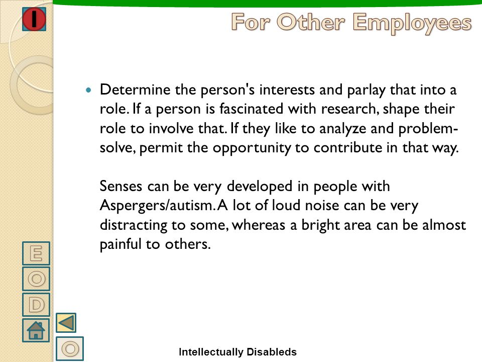 Determine the person's interests and parlay that into a role. If a person is fascinated with research, shape their role to involve that. If they like
