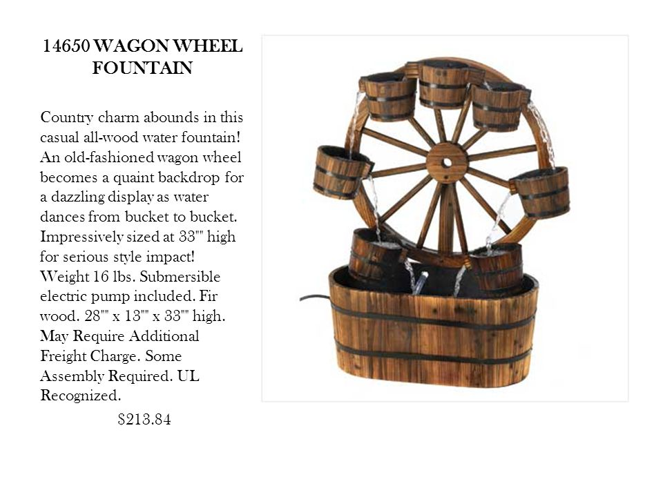 14650 WAGON WHEEL FOUNTAIN Country charm abounds in this casual all-wood water fountain.