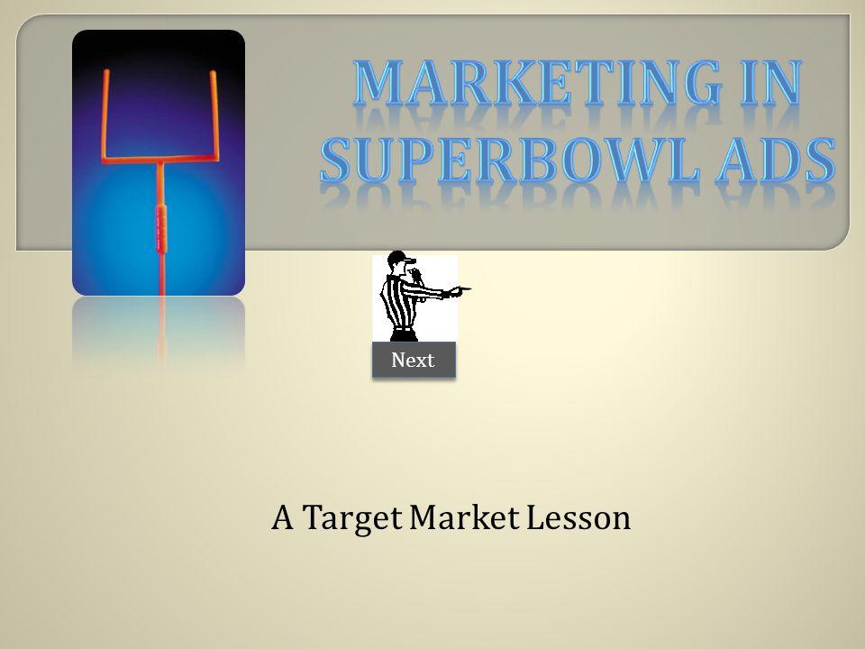 A Target Market Lesson Next