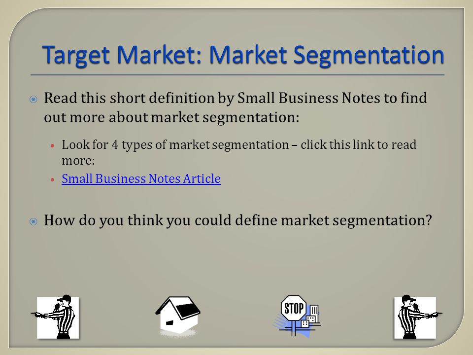 Read this short definition by Small Business Notes to find out more about market segmentation: Look for 4 types of market segmentation – click this li