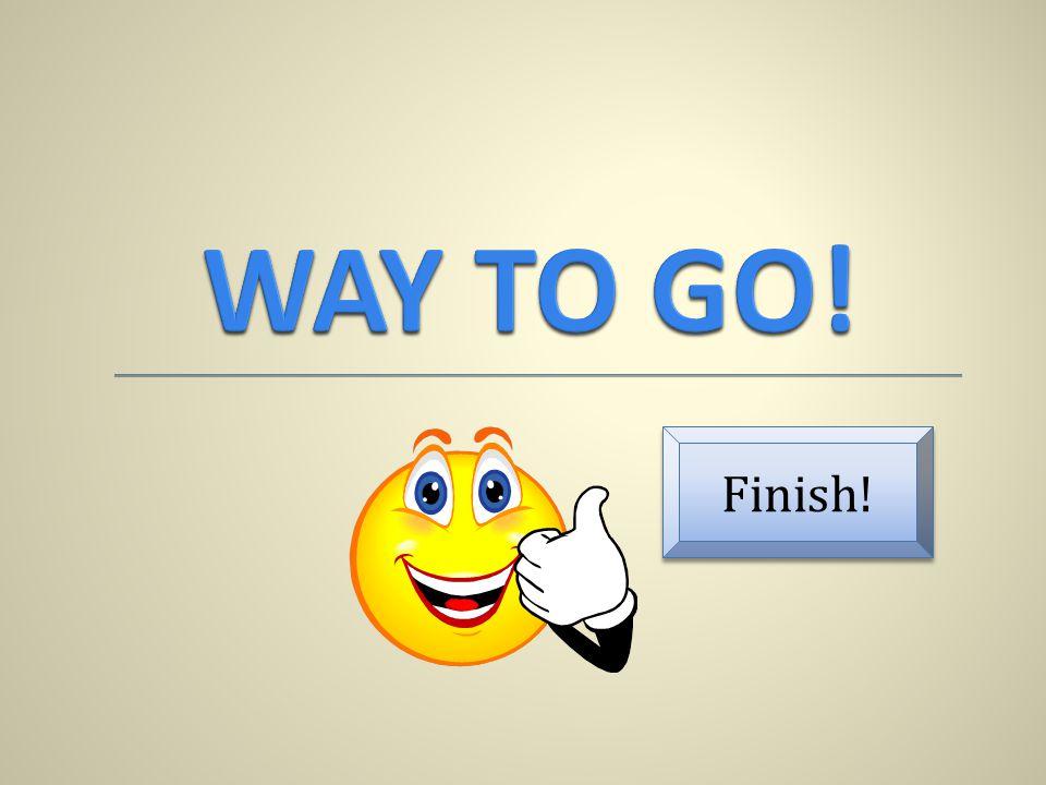 Finish!