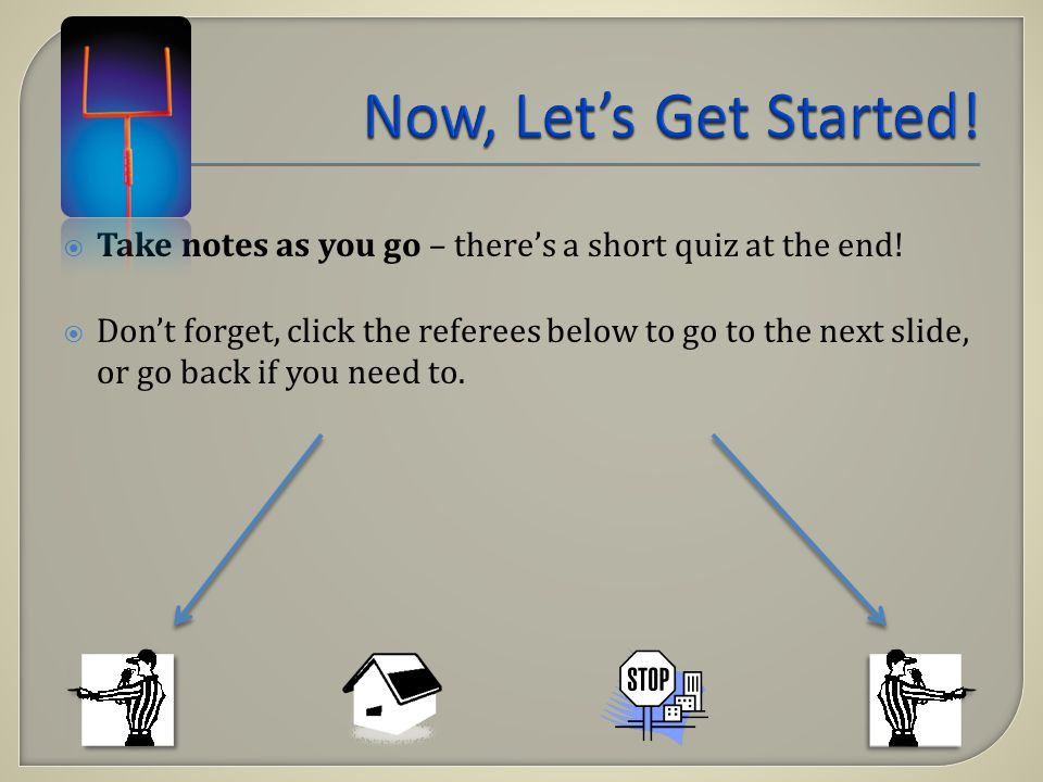 Take notes as you go – theres a short quiz at the end.