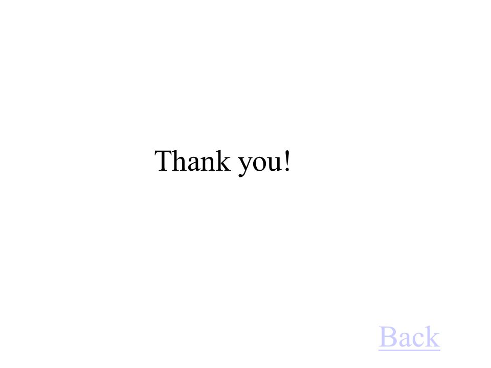 Thank you! Back