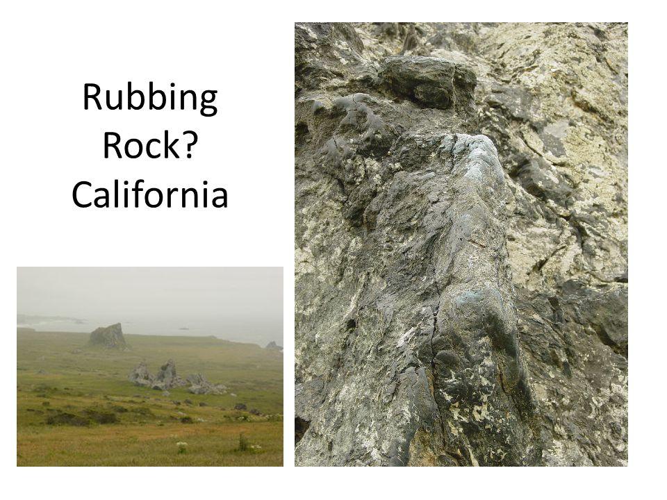 Rubbing Rock California
