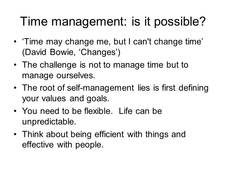 Time management: is it possible.