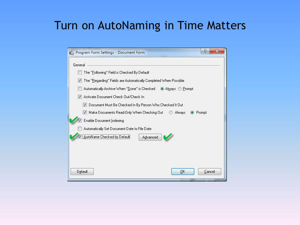 Turn on AutoNaming in Time Matters