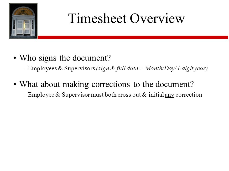 Timesheet Overview Who signs the document.