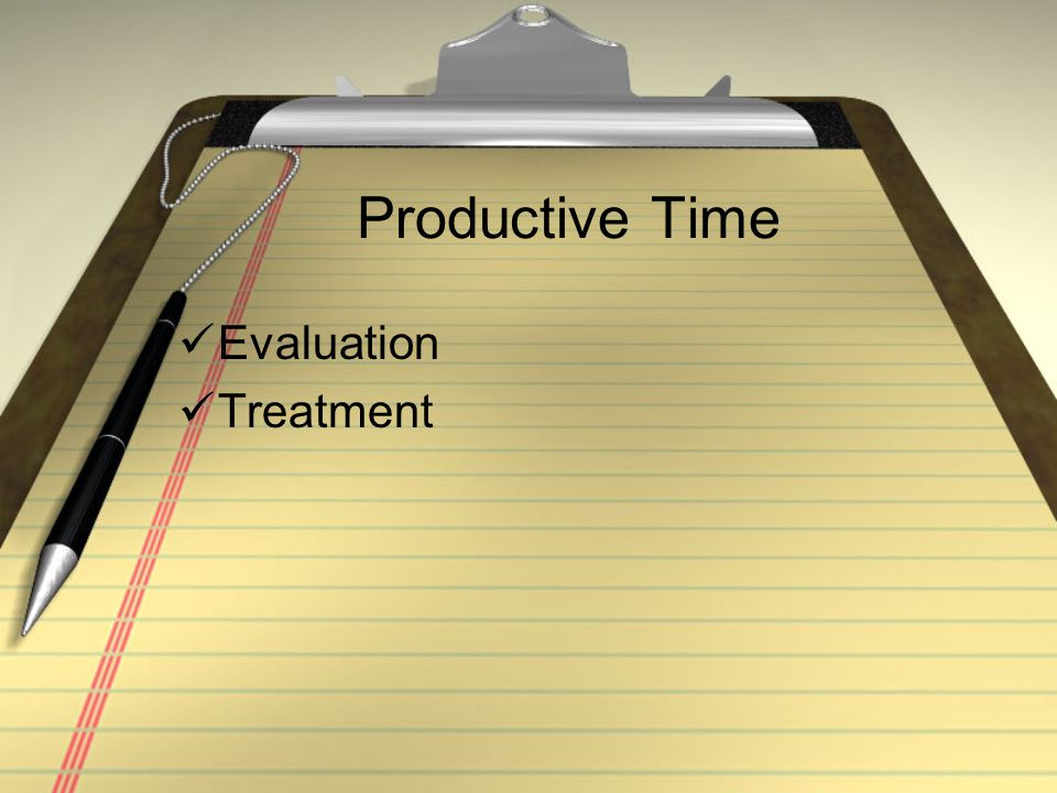 Productive Time Evaluation Treatment