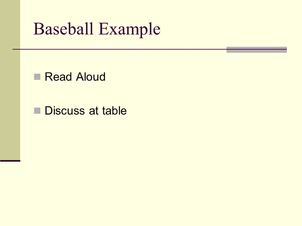 Baseball Example Read Aloud Discuss at table