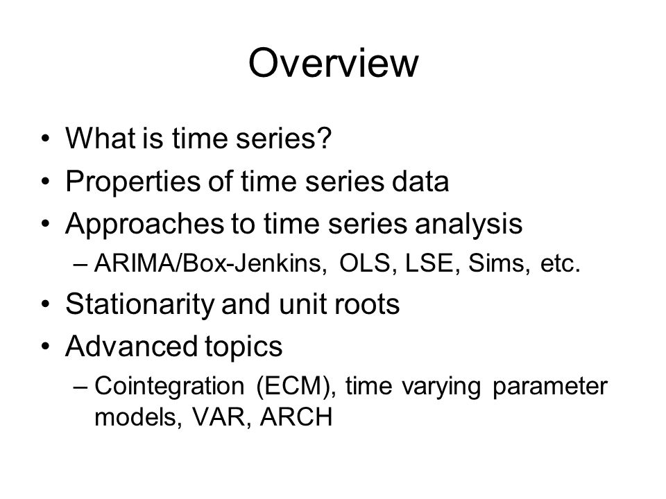 Overview What is time series.