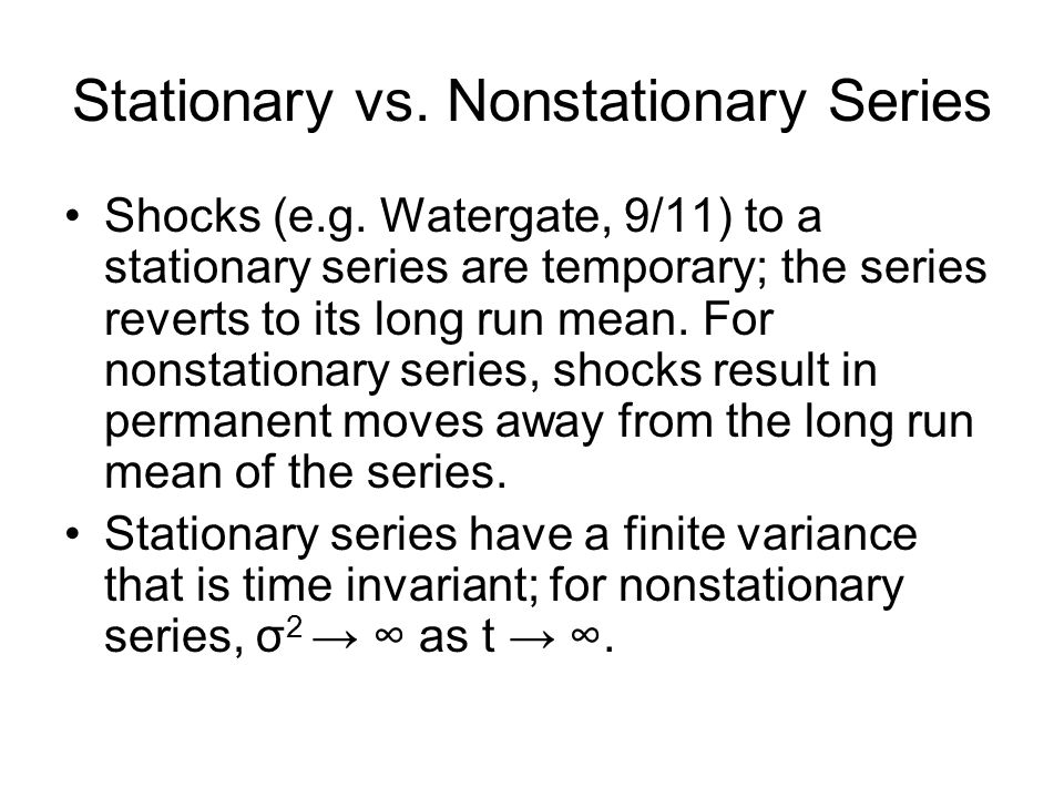 Stationary vs. Nonstationary Series Shocks (e.g.