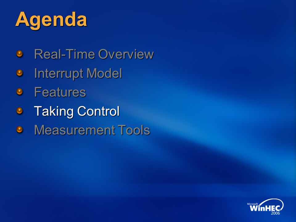 Agenda Real-Time Overview Interrupt Model Features Taking Control Measurement Tools