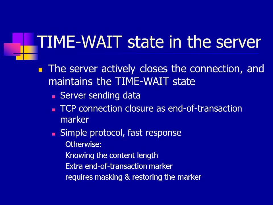 Application Level Solution CLIENT-WAIT notify the server about the client close Requires change only on the client side Conforms to HTTP 1.1 Requires no change to other protocols Creates no new security vulnerability ONLY reduces the load by HTTP