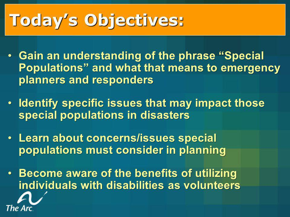 People with Cognitive Disabilities Explain: – –What will happen (simply and concretely).