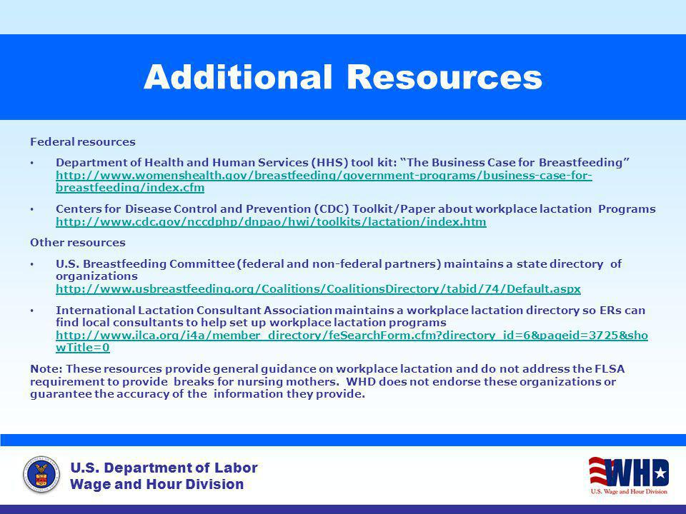 U.S. Department of Labor Wage and Hour Division Additional Resources Federal resources Department of Health and Human Services (HHS) tool kit: The Bus