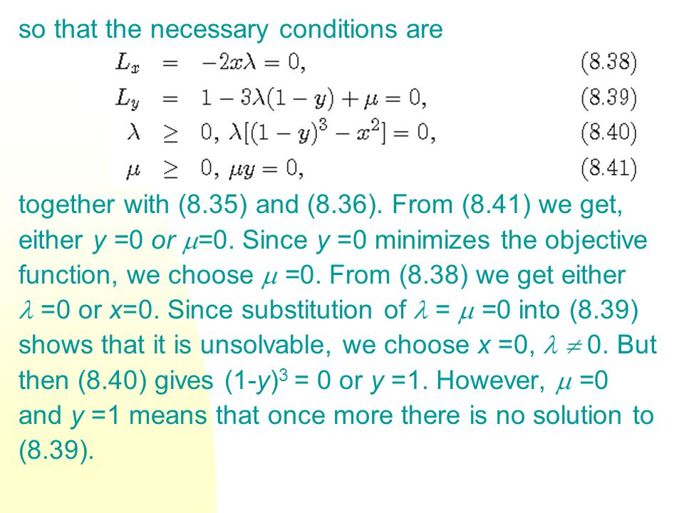 so that the necessary conditions are together with (8.35) and (8.36).