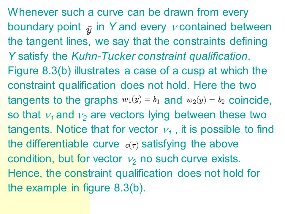 Whenever such a curve can be drawn from every boundary point in Y and every contained between the tangent lines, we say that the constraints defining