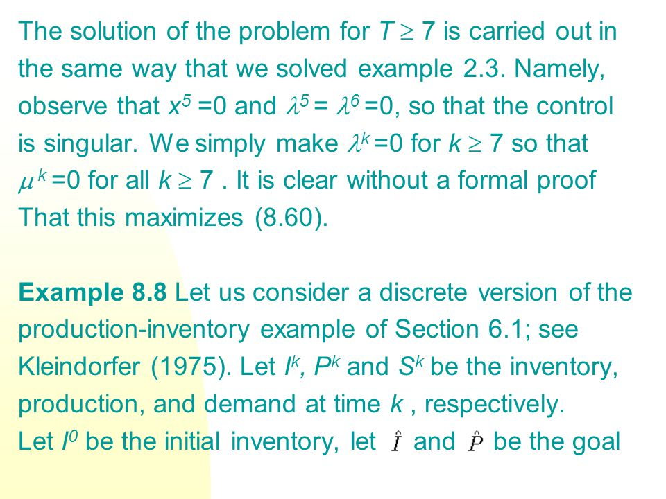 The solution of the problem for T 7 is carried out in the same way that we solved example 2.3.