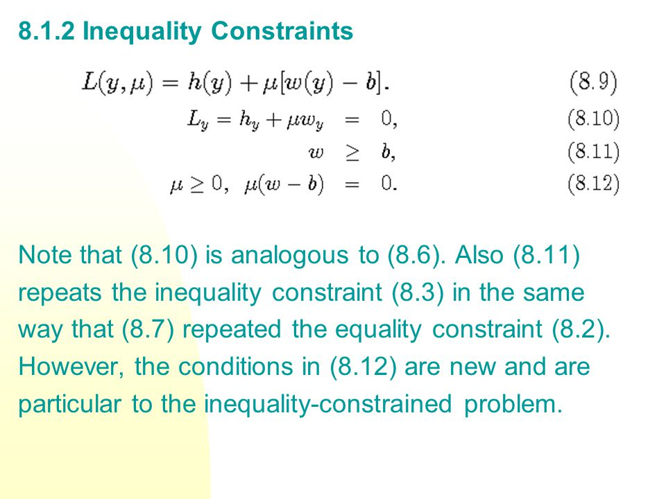 8.1.2 Inequality Constraints Note that (8.10) is analogous to (8.6).