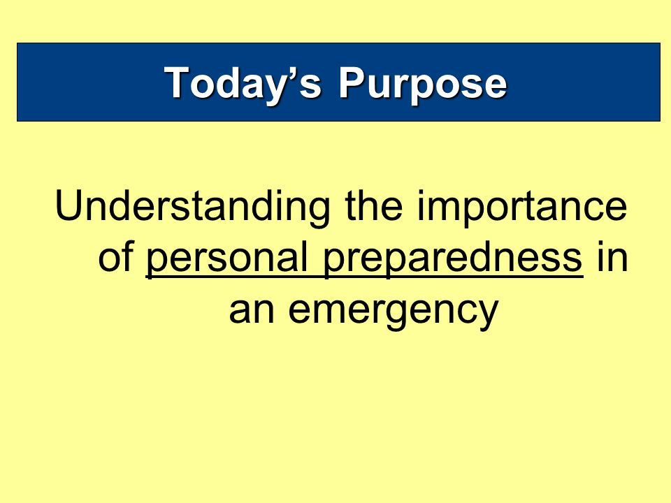 Todays Tasks What would be your biggest fear/concern in an emergency or disaster.