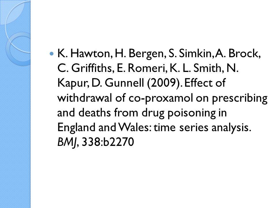 K. Hawton, H. Bergen, S. Simkin, A. Brock, C. Griffiths, E.