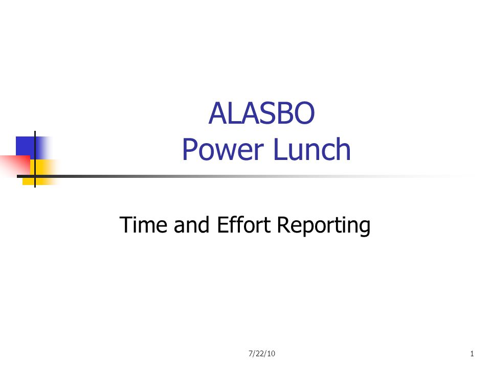 ALASBO Power Lunch Time and Effort Reporting 7/22/101