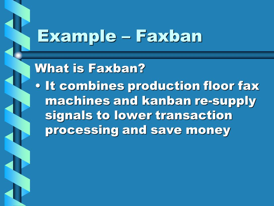 Example – Faxban What is Faxban.