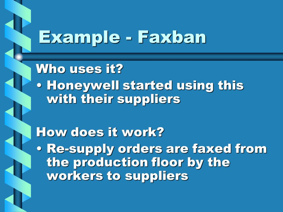 Example - Faxban Who uses it.