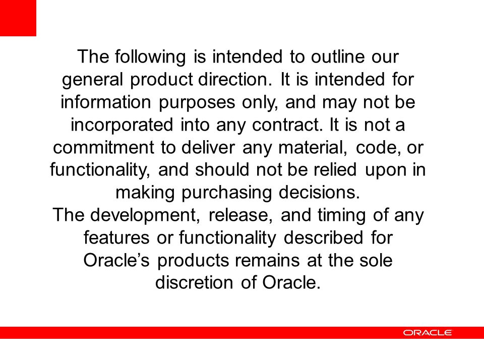 The following is intended to outline our general product direction. It is intended for information purposes only, and may not be incorporated into any