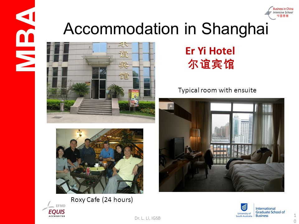 MBA Dr. L. Li, IGSB10 Accommodation in Shanghai Typical room with ensuite Er Yi Hotel Roxy Cafe (24 hours)