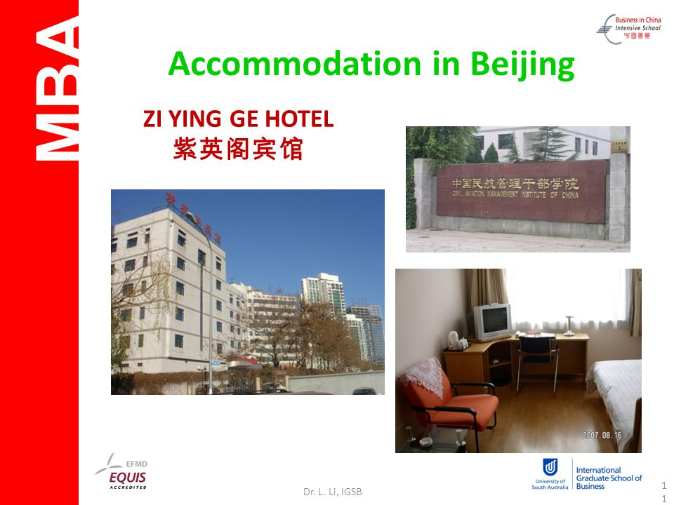 MBA Dr. L. Li, IGSB11 Accommodation in Beijing ZI YING GE HOTEL